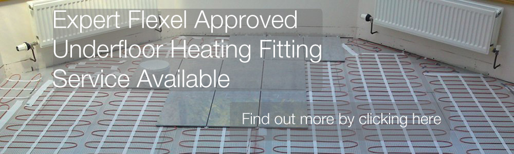 Expert Flexel Approved Underfloor Heating Fitting Service Available